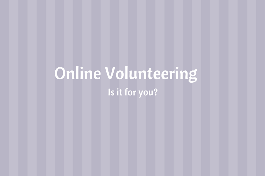 Is Online Volunteering for you?