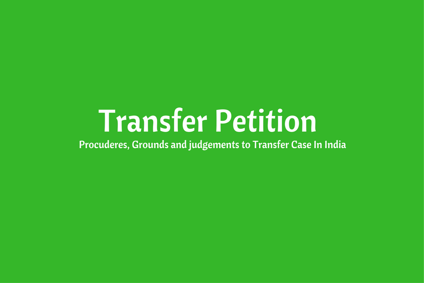 All you need to know about Transfer Petition in Supreme Court of India