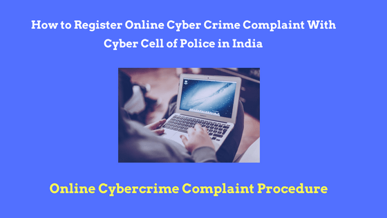 How to Register cyber crime complaint Online in India